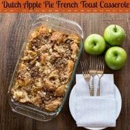 {Overnight} Dutch Apple Pie French Toast Casserole