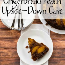 Gingerbread Peach Upside-Down Cake