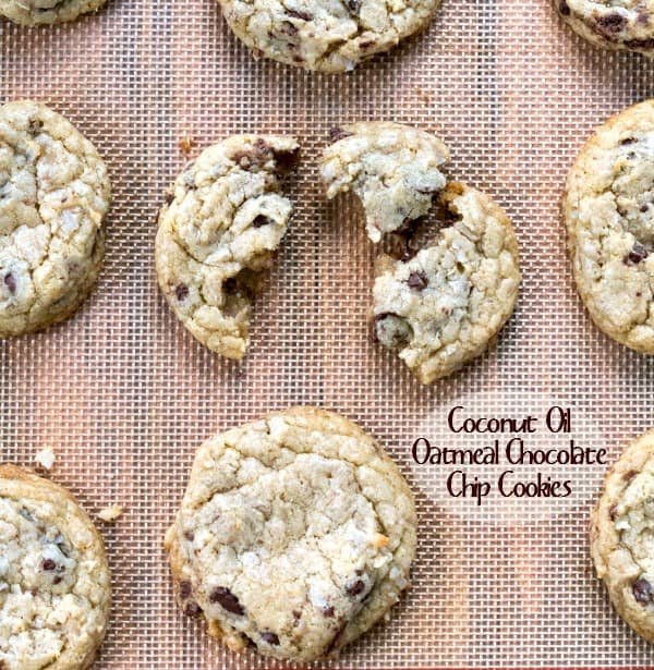 ... chocolate chip cookies and these coconut oil oatmeal chocolate chip