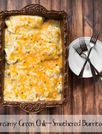 Creamy Green Chile Smothered Burritos