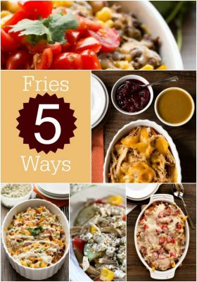 Fries Five Ways