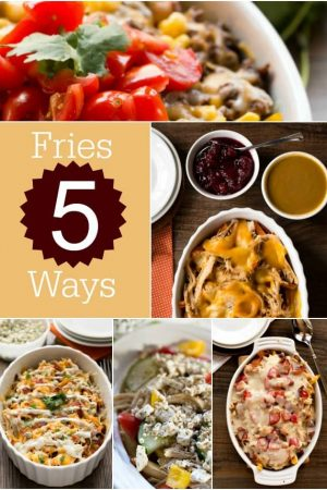 Fries Five Ways