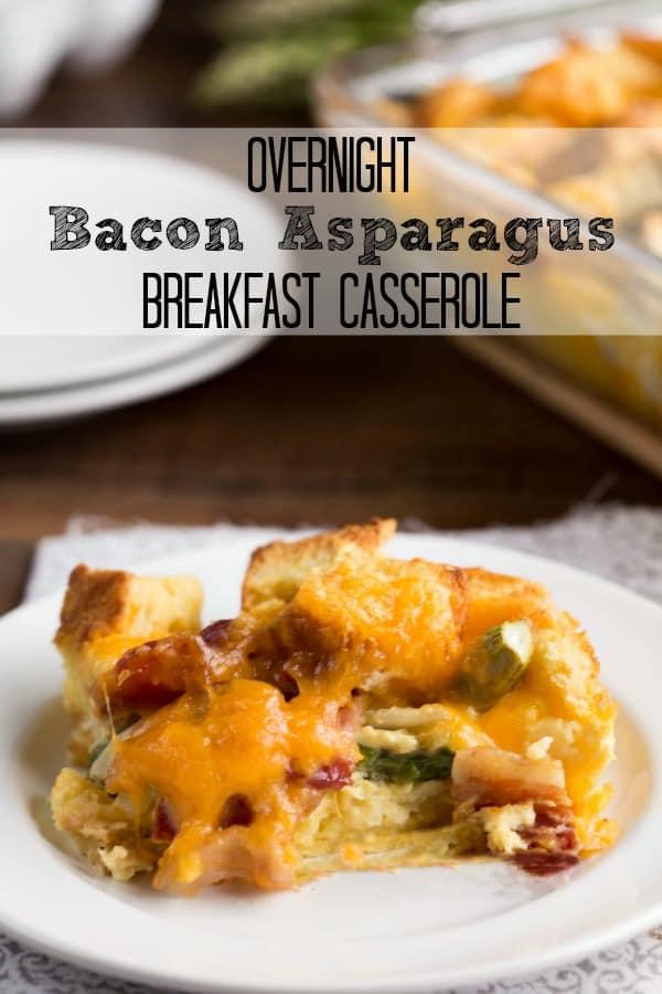 Overnight Bacon Asparagus Breakfast Casserole