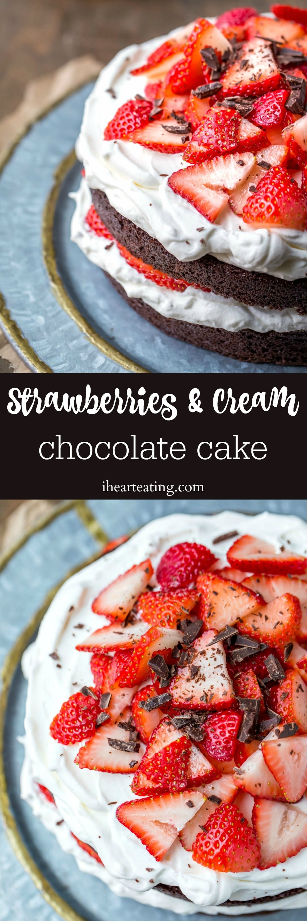 Strawberries & Cream Chocolate Cake is a rich chocolate cake topped with whipped cream and fresh strawberries.
