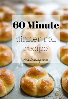 60 Minute Dinner Rolls I Heart Eating